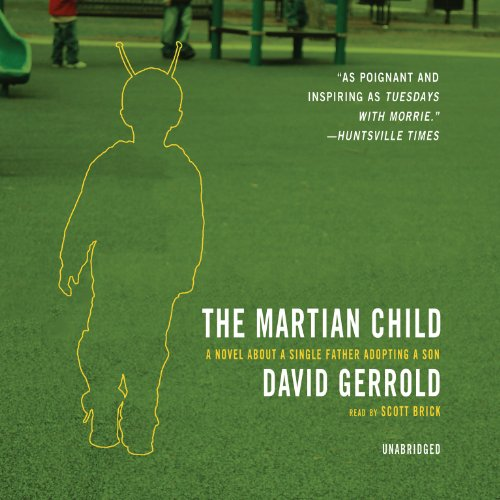 9780786177646: The Martian Child: A Novel About A Single Father Adopting A Son: Library Edition