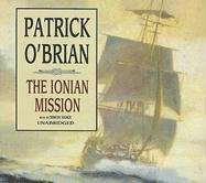 The Ionian Mission (Master/ Commander) [UNABRIDGED] (Aubrey-Maturin): Patrick O'Brian, Simon ...