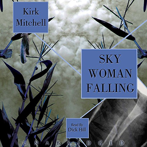 Sky Woman Falling (Library Edition) (9780786178131) by Kirk Mitchell