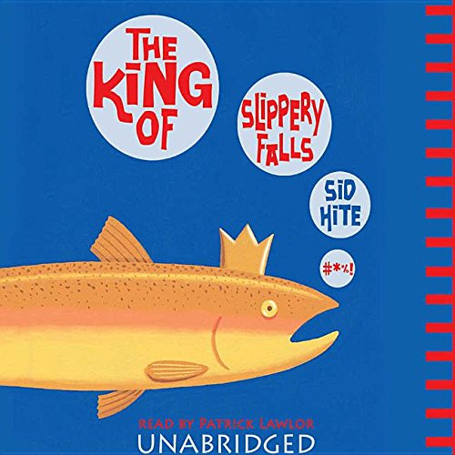 The King of Slippery Falls -: Sid Hite