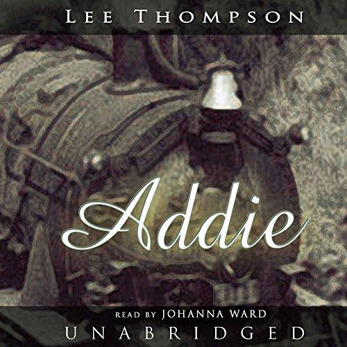 Addie -: Lee Thompson