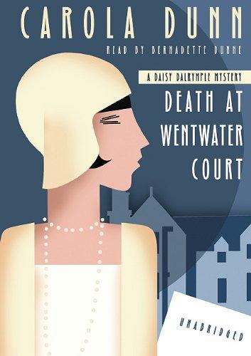 Death at Wentwater Court - A Daisy Dalrymple Mystery: Carola Dunn