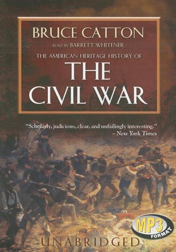 9780786179732: The American Heritage History Of The Civil War