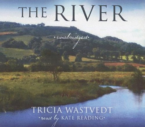 The River: Wastvedt, Tricia