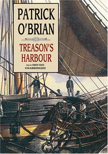 9780786180240: Treason's Harbour (Aubrey-Maturin series, Book 9)
