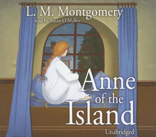 Anne of the Island (Anne of Green: L.M. Montgomery