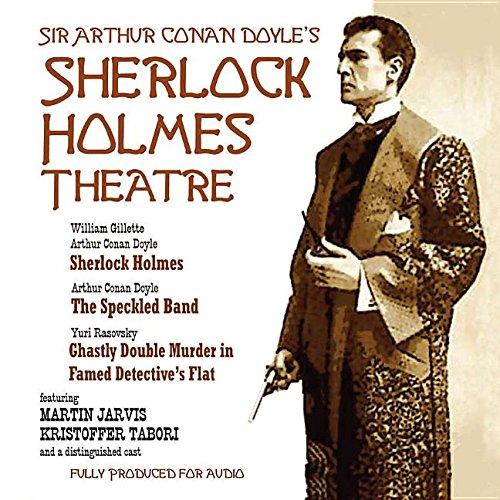 Sherlock Holmes Theatre: Doyle, Arthur Conan, Sir