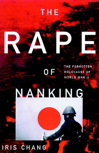 9780786180936: The Rape of Nanking: The Forgotten Holocaust of World War II