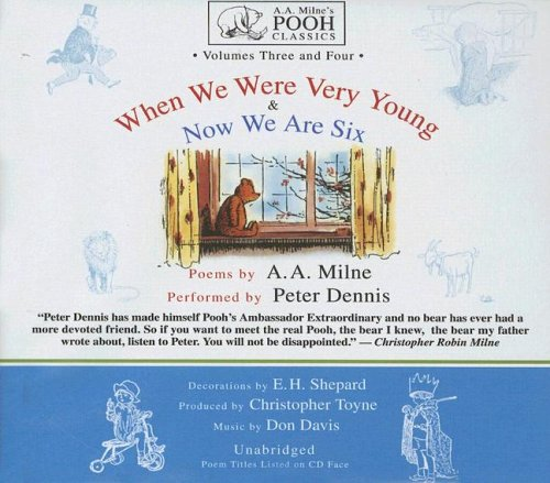 9780786181933: When We Were Very Young & Now We Are Six: Volumes Three and Four (A.A. Milne's Pooh Classics)