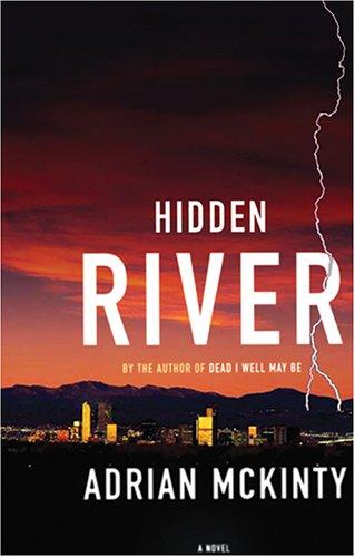 Hidden River -: Adrian McKinty