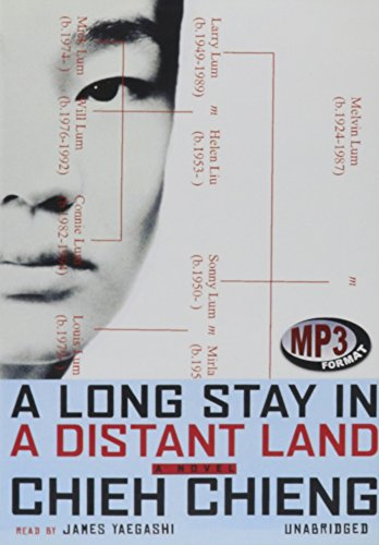 A Long Stay in a Distant Land - A Novel: Chieh Chieng