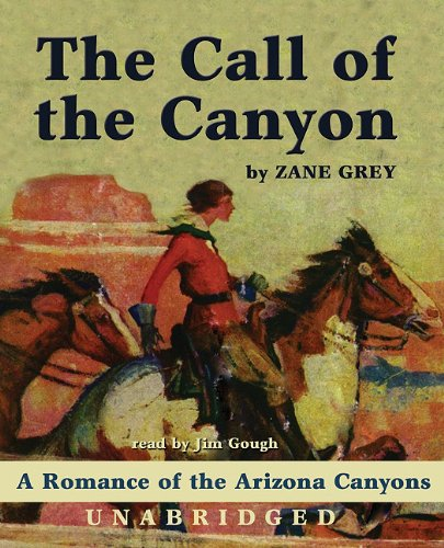 9780786184552: The Call of the Canyon (Library