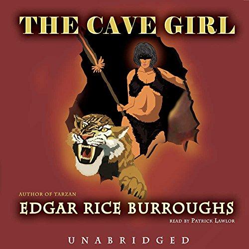 The Cave Girl -: Edgar Rice Burroughs
