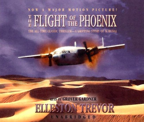 The Flight of the Phoenix -: Elleston Trevor