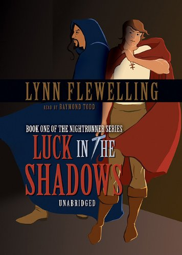 Luck in the Shadows (Nightrunner) (9780786185696) by Lynn Flewelling