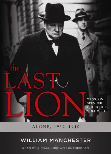 9780786186143: The Last Lion: Winston Spencer Churchill, VOLUME TWO: Alone, 1932-1940