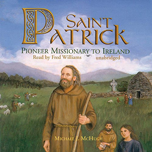 St. Patrick: Library Edition (0786186240) by Michael J. McHugh