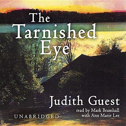 The Tarnished Eye -: Judith Guest