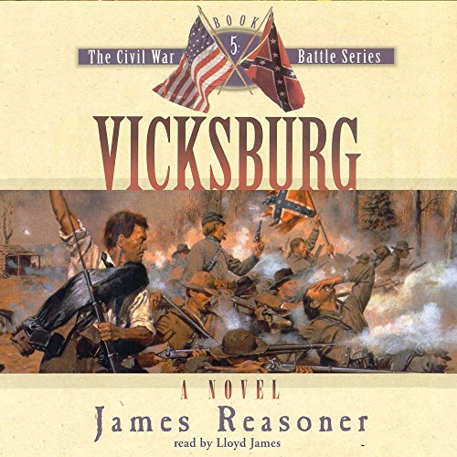 Vicksburg: Library Edition (Civil War Battle): Reasoner, James