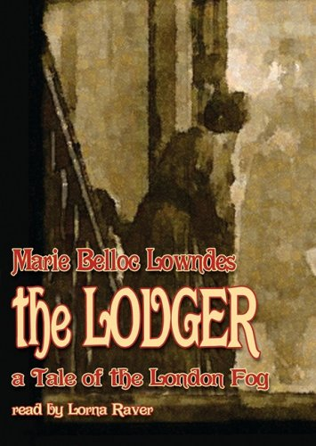 9780786188246: The Lodger: A Tale of the London Fog