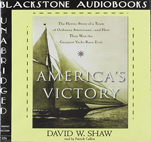 """America's Victory - The Heroic Story of a Team of Ordinary Americansâ€""""and How They..."""
