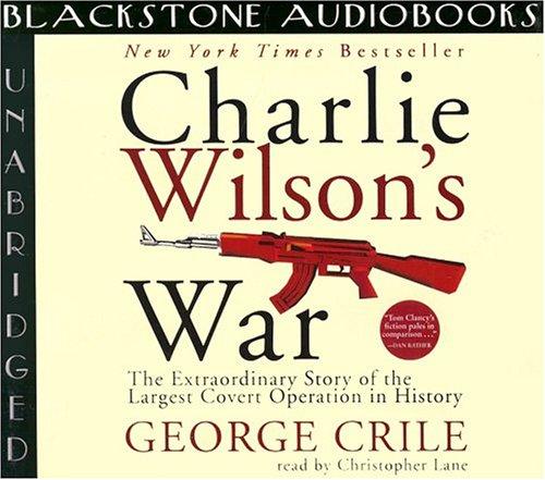 9780786189410: Charlie Wilson's War