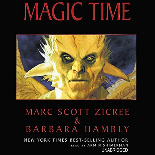 Magic Time (0786189746) by Marc Scott Zicree; Barbara Hambly