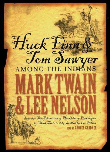 9780786189854: Huck Finn & Tom Sawyer Among the Indians