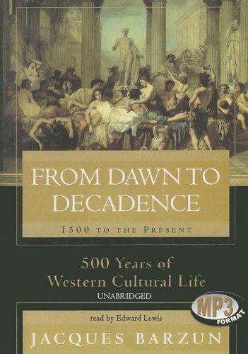 9780786190737: From Dawn to Decadence