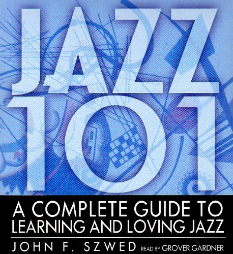 9780786190867: Jazz 101: A Complete Guide to Learning and Loving Jazz