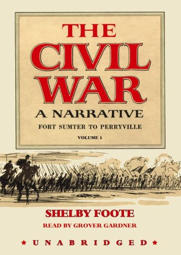 9780786191031: The Civil War: A Narrative, Vol. 1: Fort Sumter to Perryville