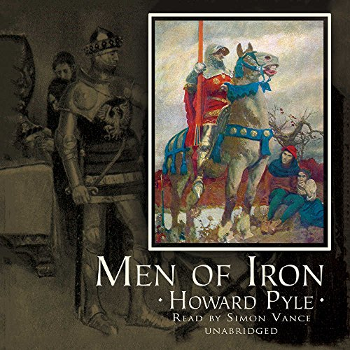 Men of Iron Lib/E (9780786192410) by Pyle, Howard