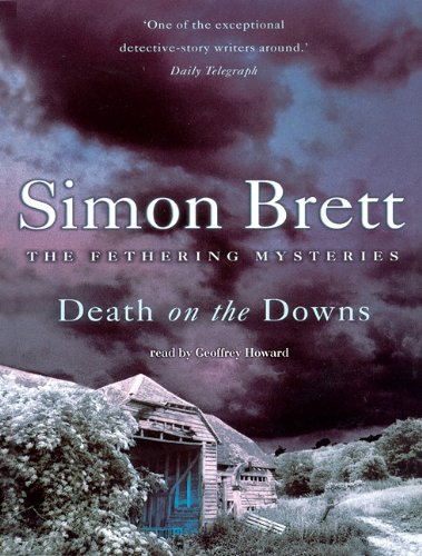 Death on the Downs: Library Edition (Fethering Mystery): Simon Brett