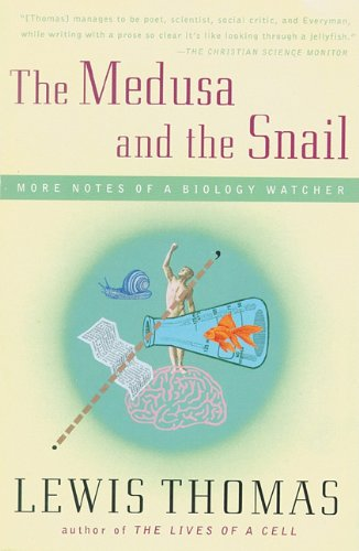 9780786192748: The Medusa and the Snail: More Notes of a Biology Watcher