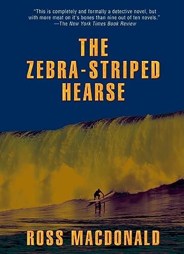 The Zebra-Striped Hearse (Lew Archer): MacDonald, Ross