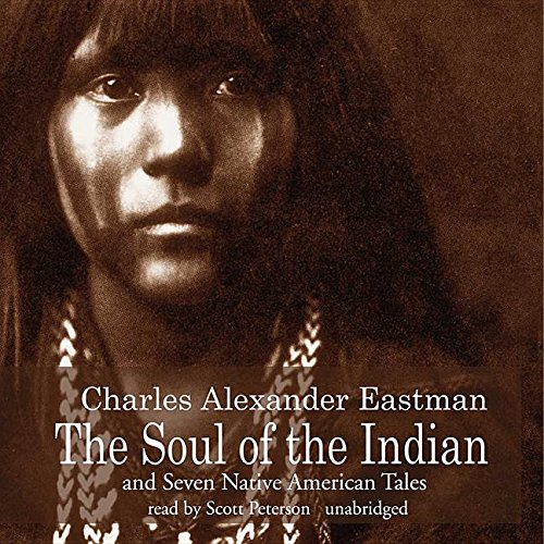 9780786193400: The Soul of the Indian and Seven Native American Tales