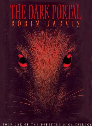 The Dark Portal Lib/E (Deptford Mice Trilogy (Audio)) (9780786193479) by Robin Jarvis