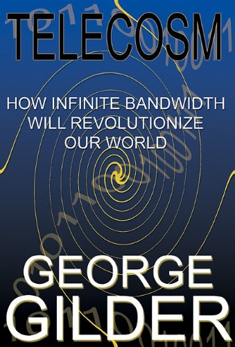 Telecosm: Library Edition (0786193638) by George Gilder