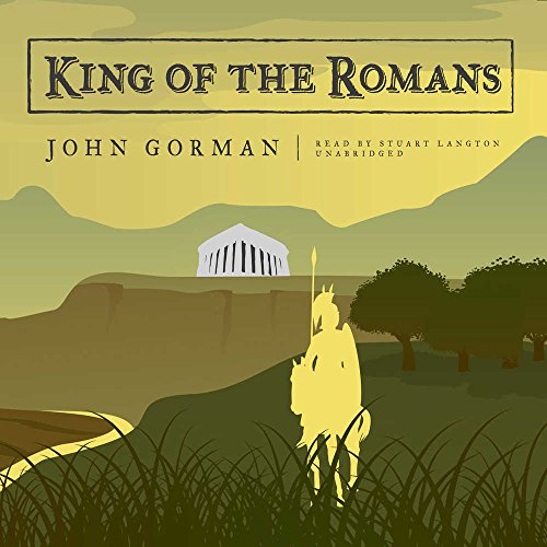 9780786194346: King of the Romans (Library Edition)