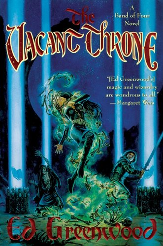 The Vacant Throne (Band of Four): Ed Greenwood