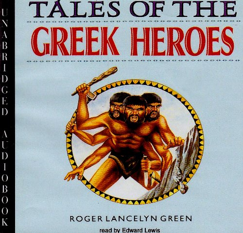 9780786195305: Tales of the Greek Heroes: Library Edition