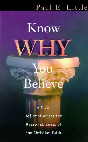 9780786195503: Know Why You Believe: Library Edition