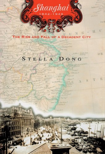 9780786196173: Shanghai: 1842-1949: The Rise and Fall of a Decadent City