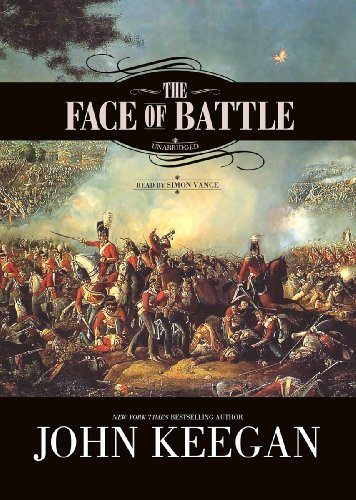 The Face of Battle (Library Edition): John Keegan