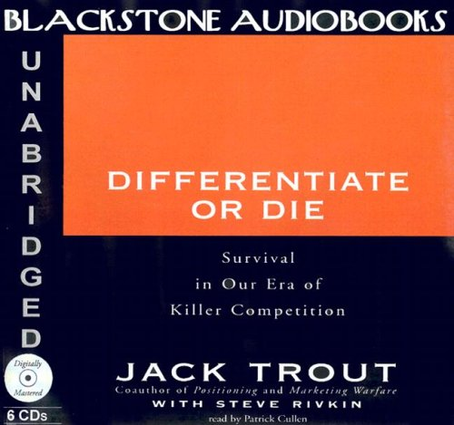 9780786196869: Differentiate or Die: Survival in Our Era of Killer Competition