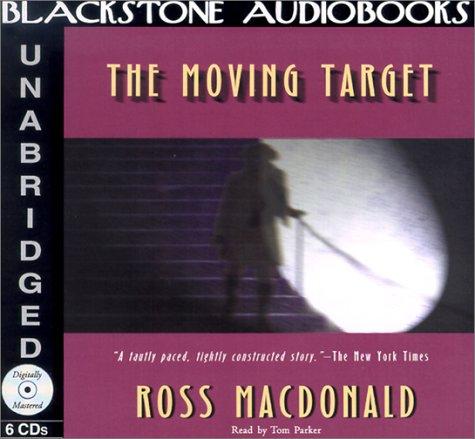 The Moving Target -: Ross Macdonald