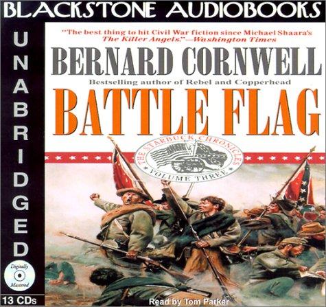 9780786197385: Battle Flag (Starbuck Chronicles (Audio))