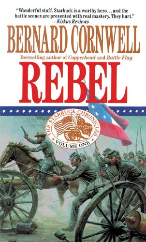 9780786197859: Rebel: Library Edition (Starbuck Chronicles)