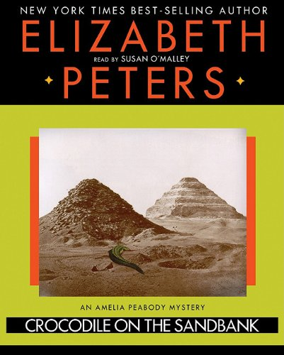 Crocodile on the Sandbank (LIBRARY EDITION) (Amelia Peabody Mysteries): Elizabeth Peters