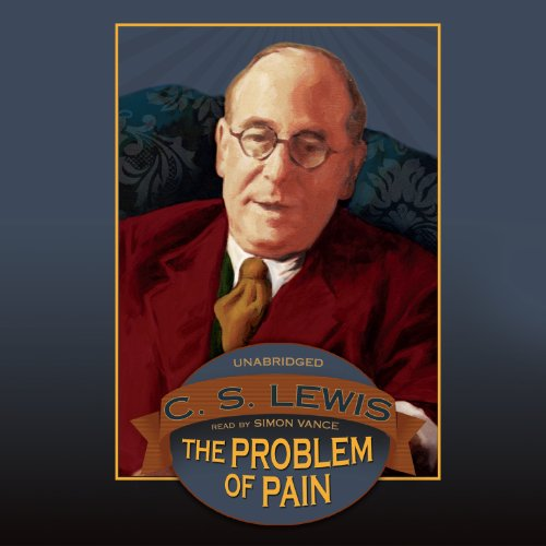 The Problem of Pain (LIBRARY EDITION): C. S. Lewis